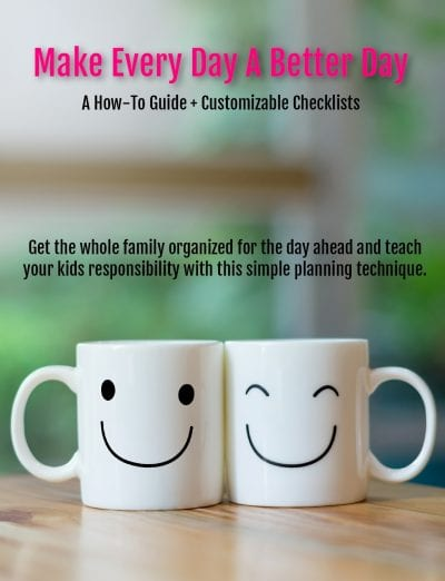 Make Every Day A Better Day How To Guide