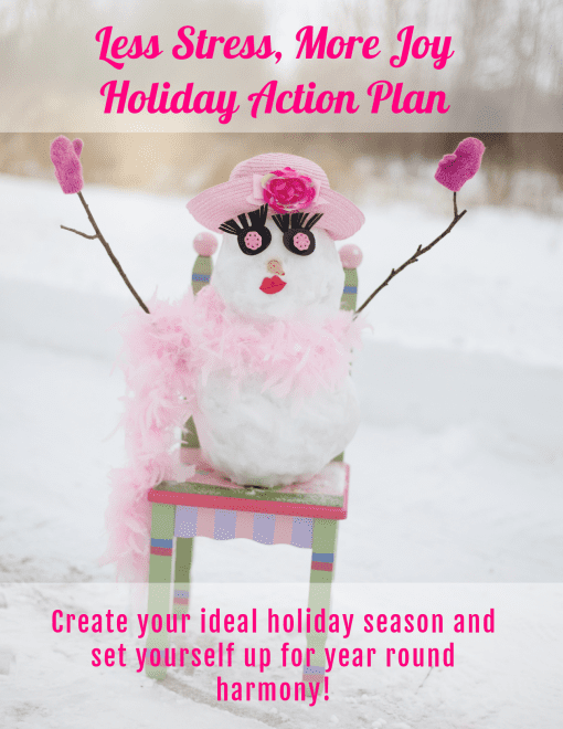 The Less Stress, More Joy Holiday Action Plan